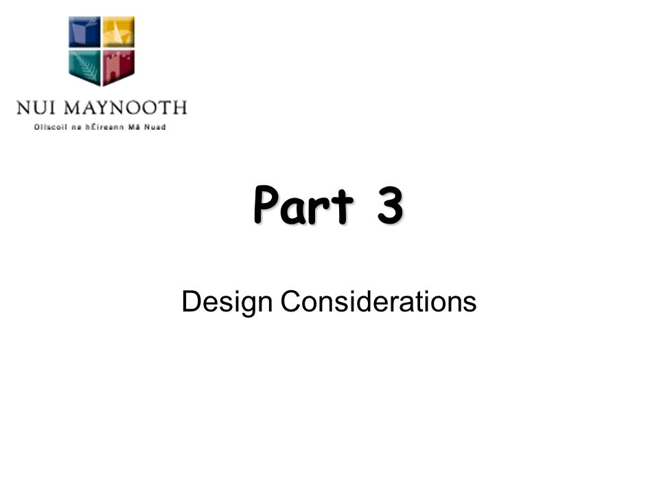 Part 3 Design Considerations