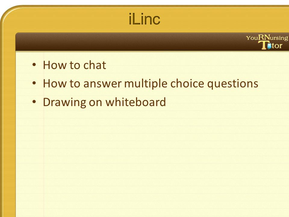 How to chat How to answer multiple choice questions Drawing on whiteboard