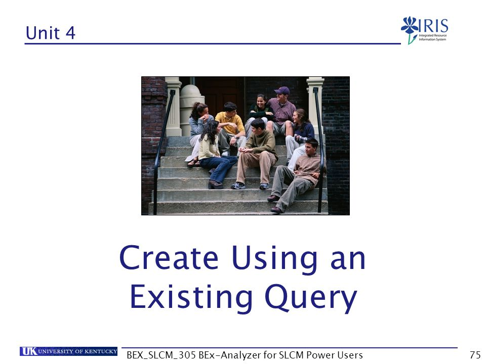 BEX_SLCM_305 BEx-Analyzer for SLCM Power Users75 Unit 4 Create Using an Existing Query