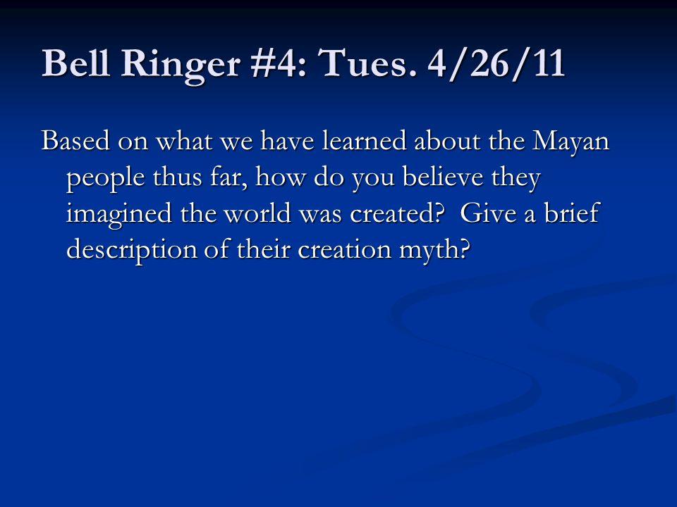 Bell Ringer #4: Tues.