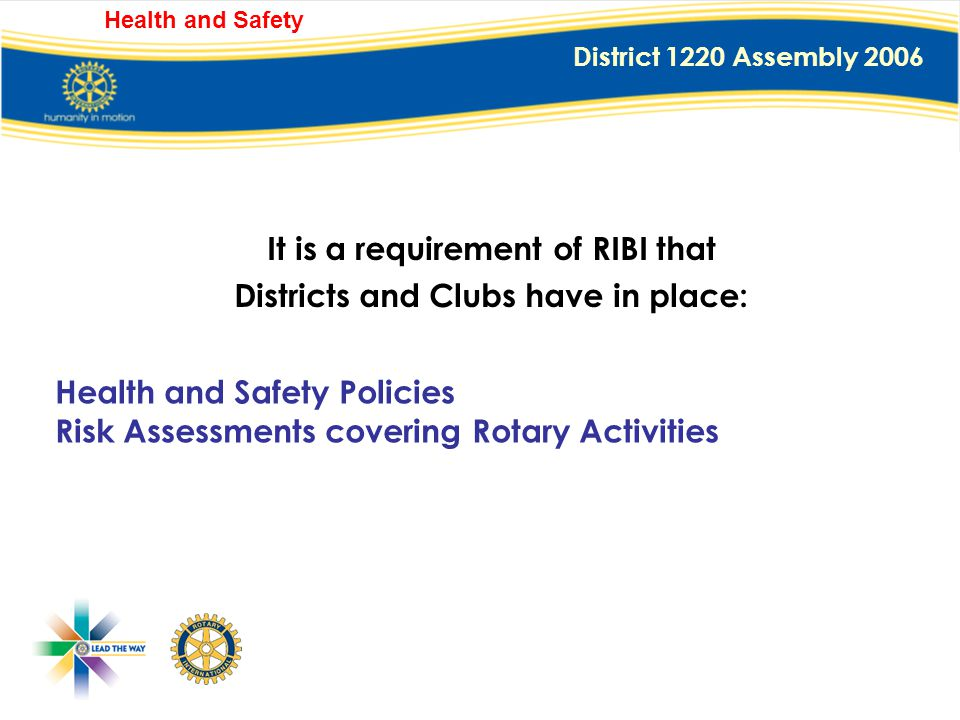 District 1220 Assembly 2006 Health and Safety RIBI Requirements
