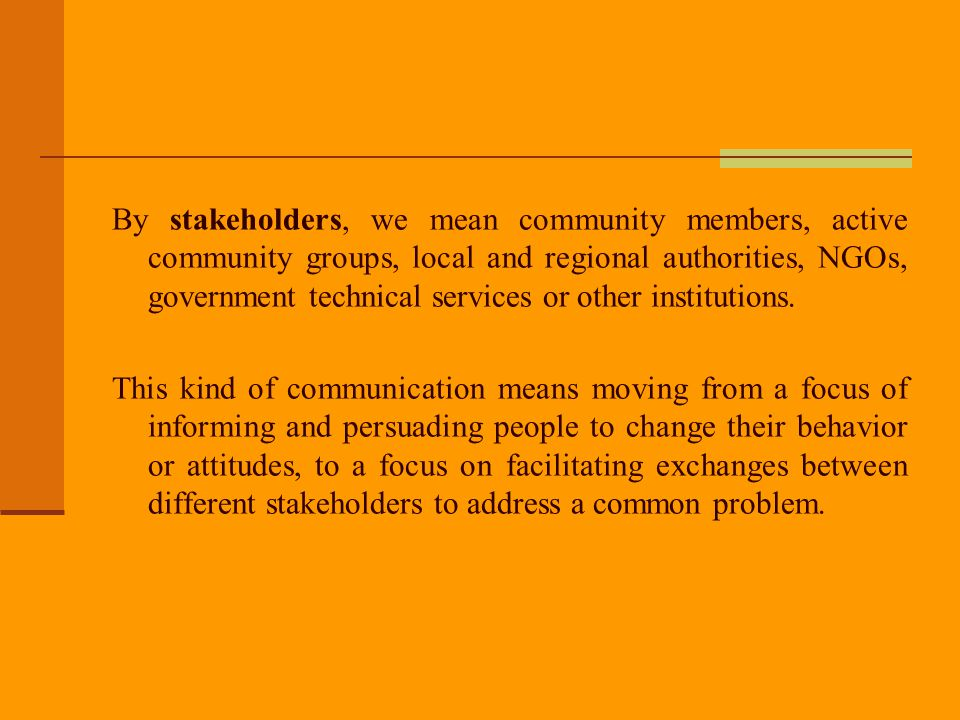 Starting with community needs.Material needs and communication needs.