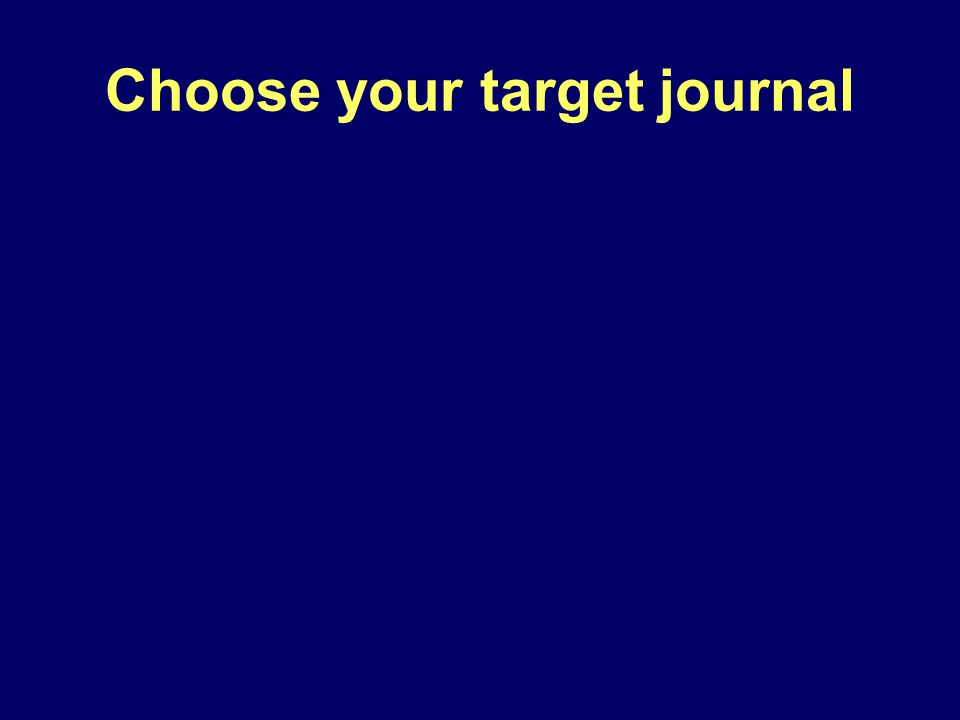 Choose your target journal