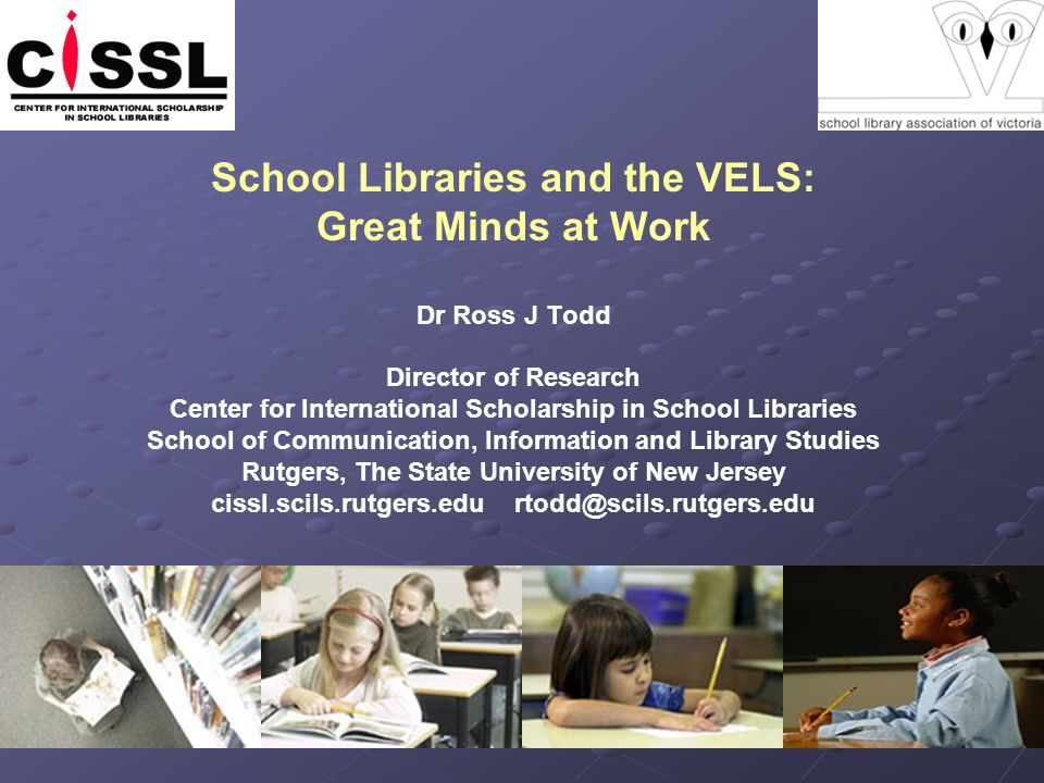 The Reading Foundation of the VELS The core assumption of the VELS is reading: Reading the word – textual, visual, oral, tactile Reading the world – self, others, cultures, societies When reading is at risk, it is not just school libraries that are at risk; more critically, it is knowledge that is at risk.