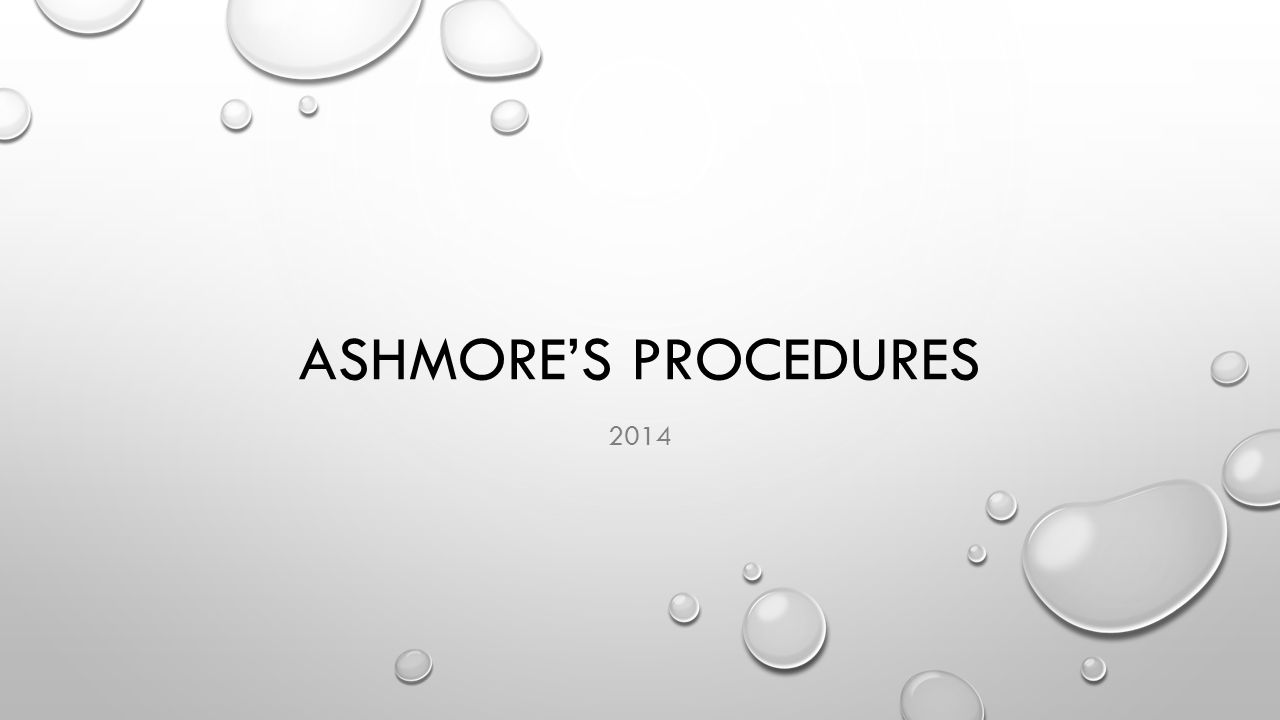 ASHMORE'S PROCEDURES 2014