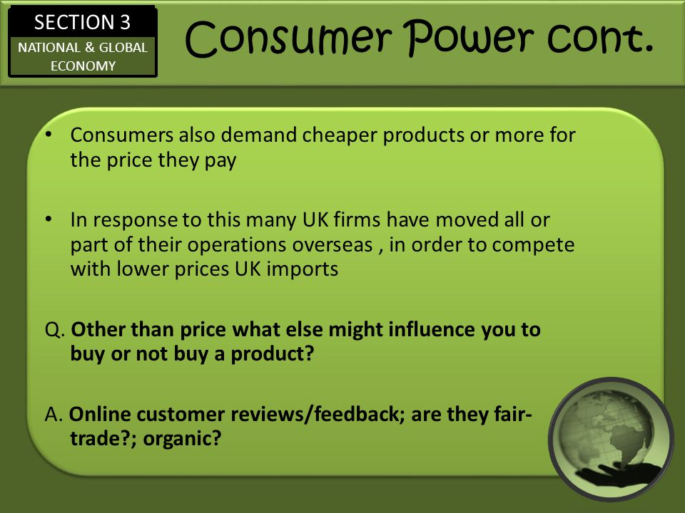 SECTION 3 NATIONAL & GLOBAL ECONOMY Consumer Power cont.