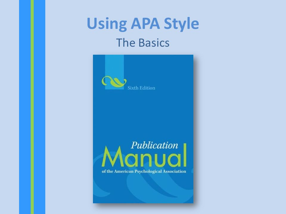 Using APA Style The Basics