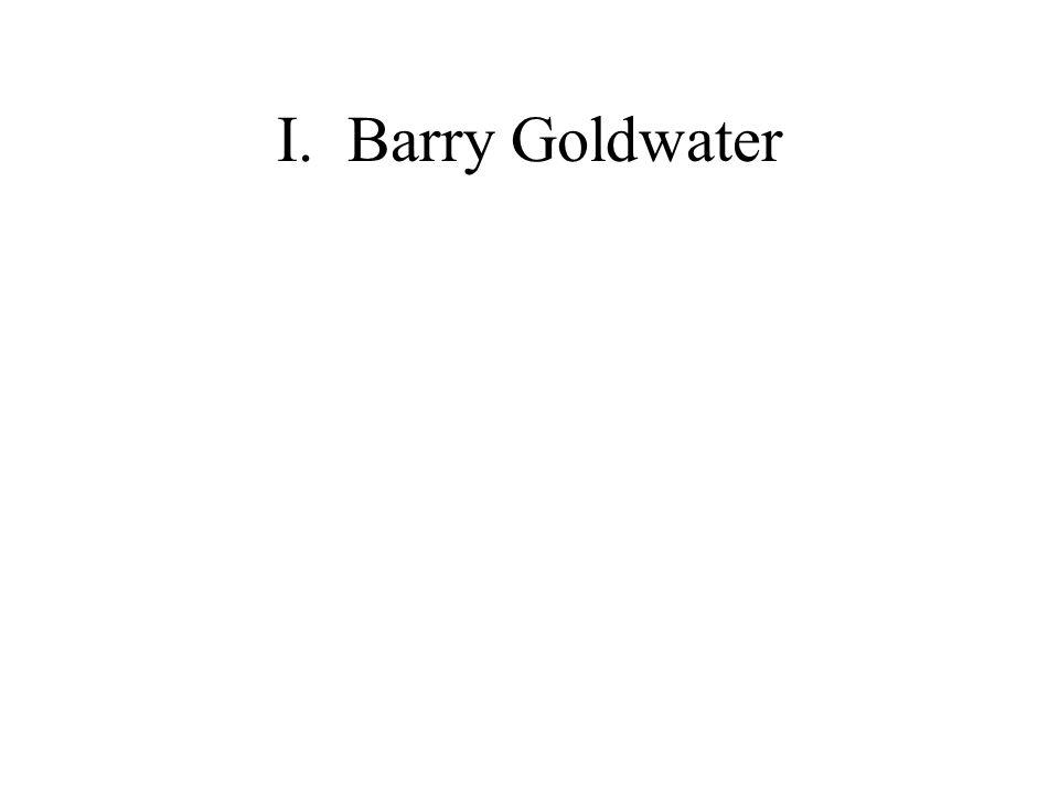 I.Barry Goldwater