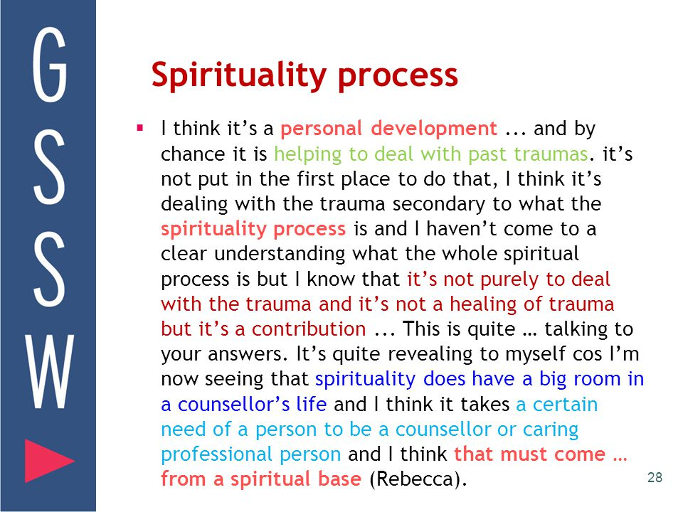 Trauma Therapy an 'Inner Knowledge'  I think trauma counselling is a source of meaning. I think when I was counselling, as a professional I knew I ha