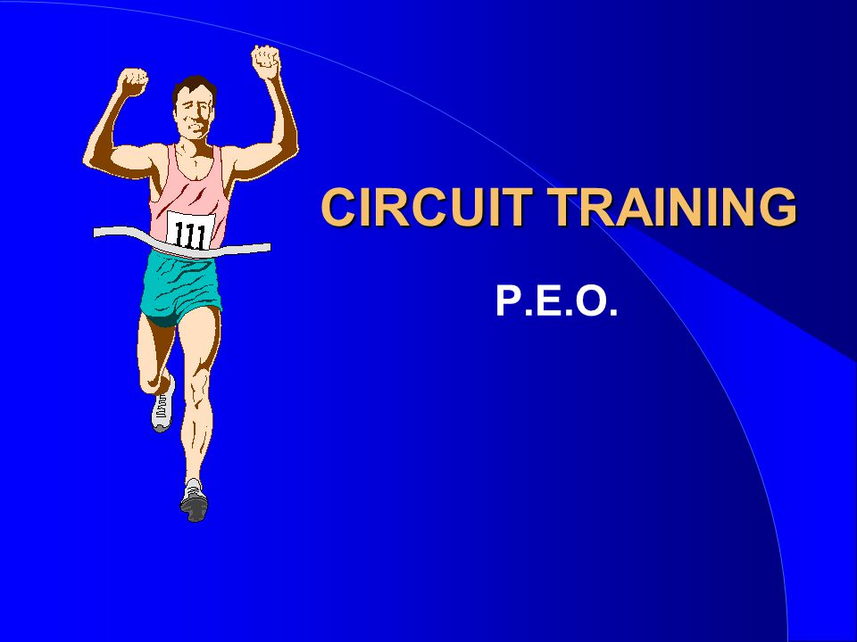 CIRCUIT TRAINING P.E.O.