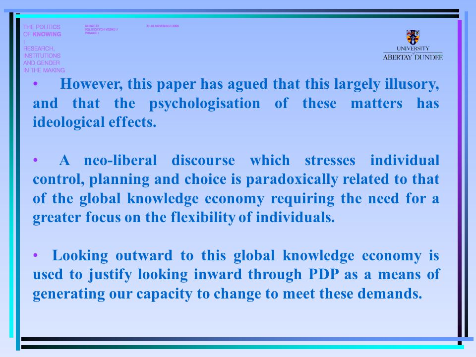 However, this paper has agued that this largely illusory, and that the psychologisation of these matters has ideological effects.