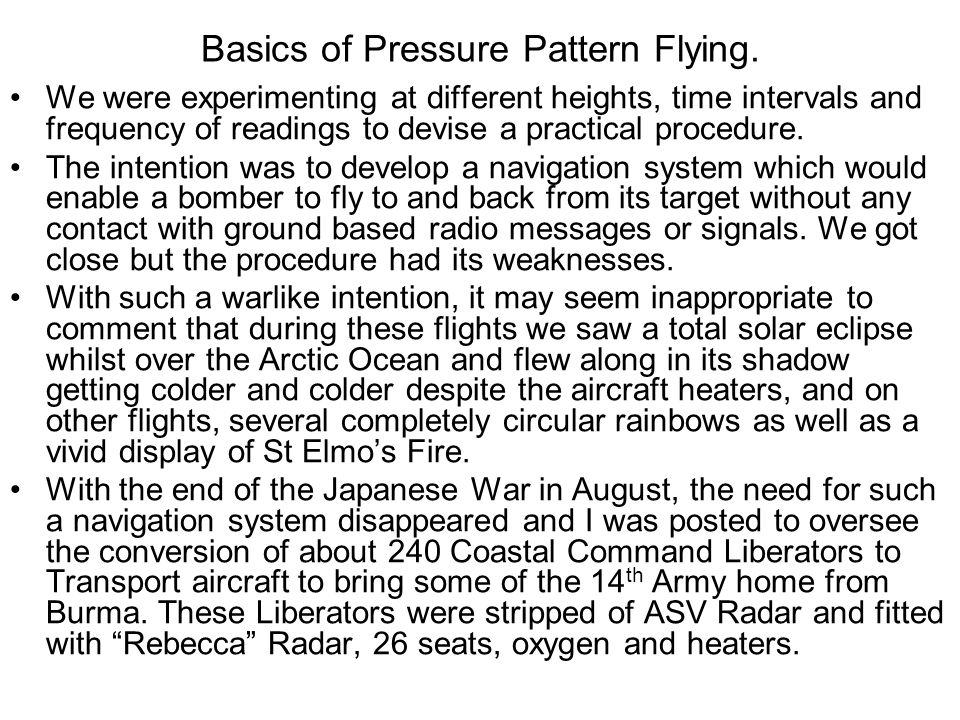 Basics of Pressure Pattern Flying. We were experimenting at different heights, time intervals and frequency of readings to devise a practical procedur