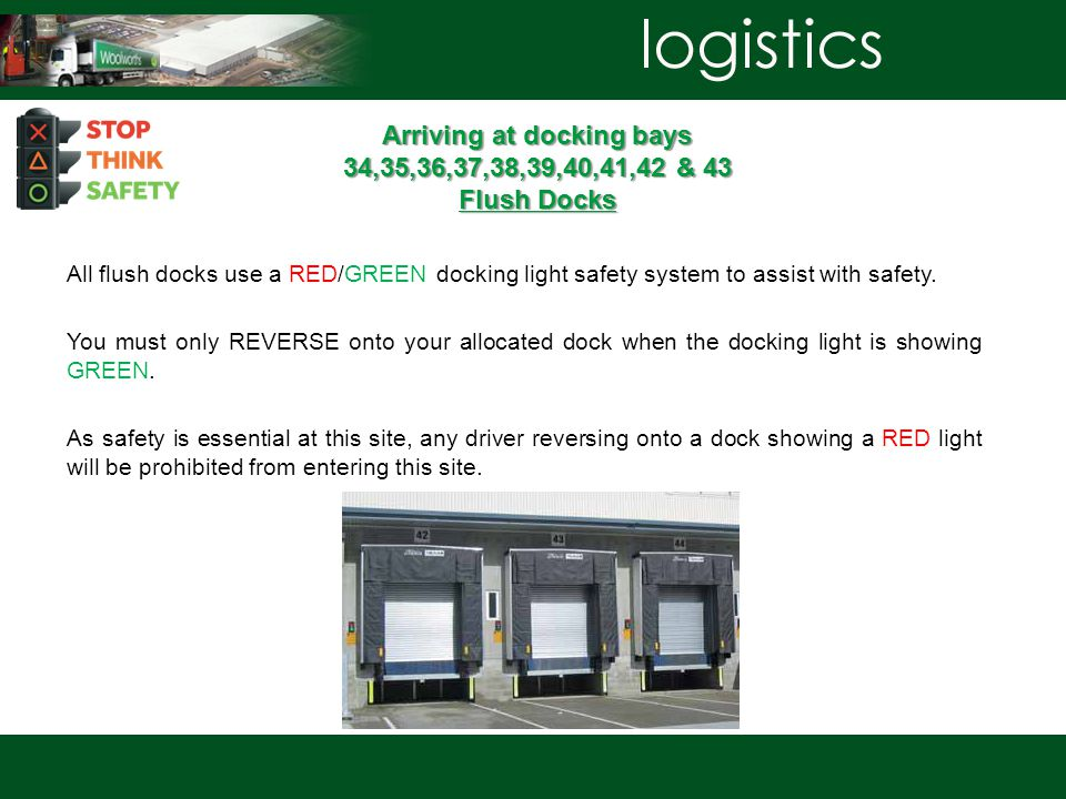 Arriving at docking bays 34,35,36,37,38,39,40,41,42 & 43 Flush Docks All flush docks use a RED/GREEN docking light safety system to assist with safety.