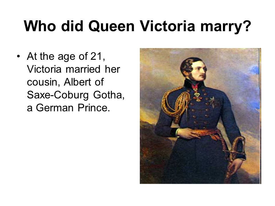 Who did Queen Victoria marry.