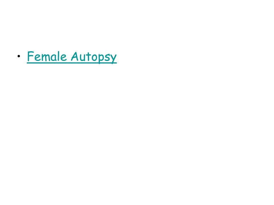 Female Autopsy