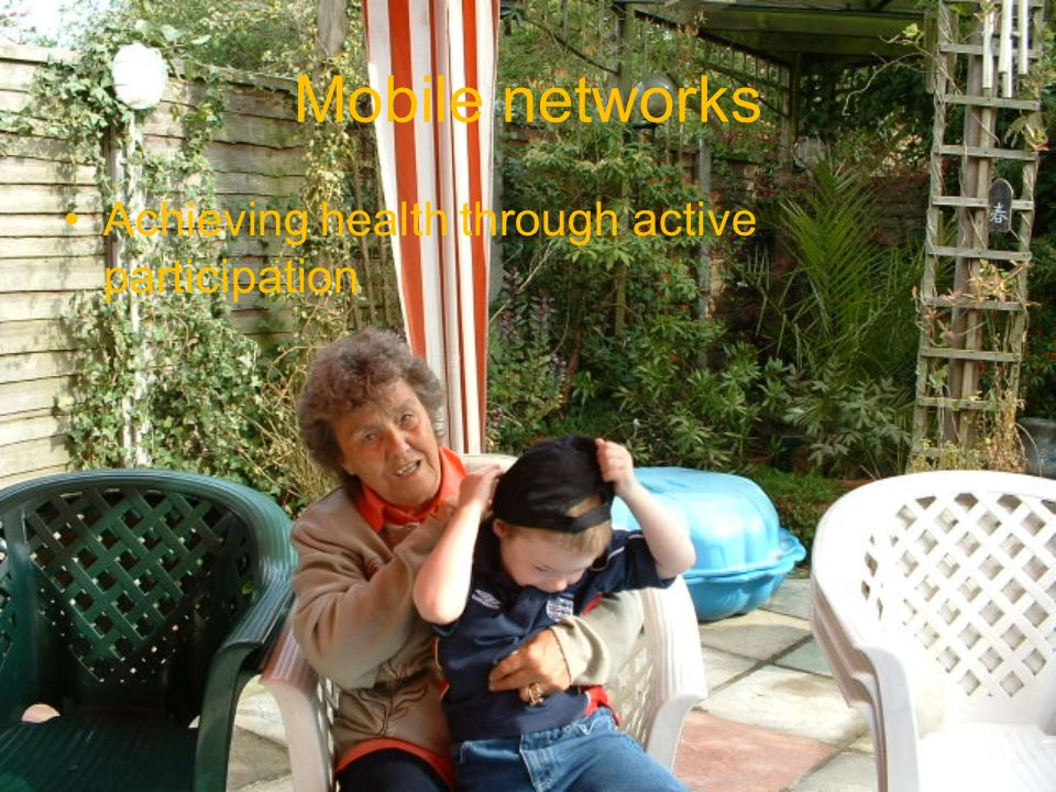 Mobile networks Achieving health through active participation