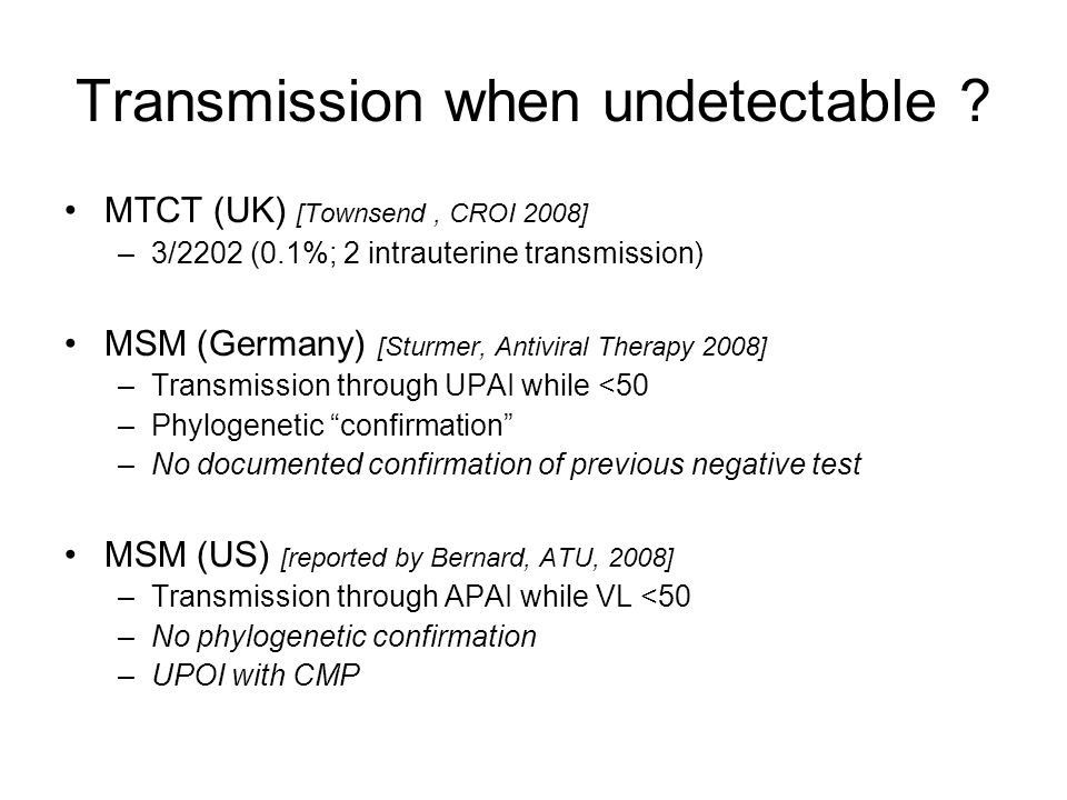 Transmission when undetectable .