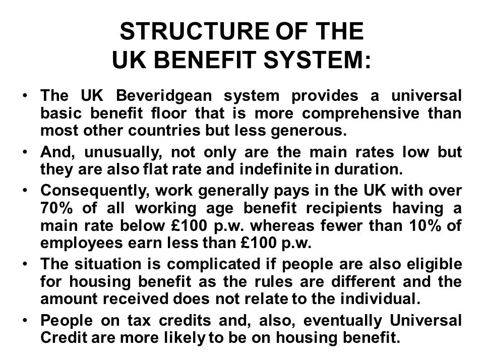 The UK's Beveridgean welfare system delivers a relatively universal welfare state including a comprehensive benefit floor at around 40% of average income…
