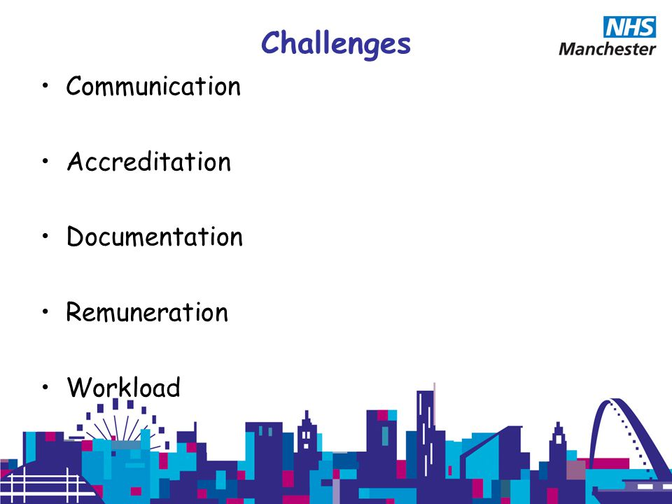 Challenges Communication Accreditation Documentation Remuneration Workload