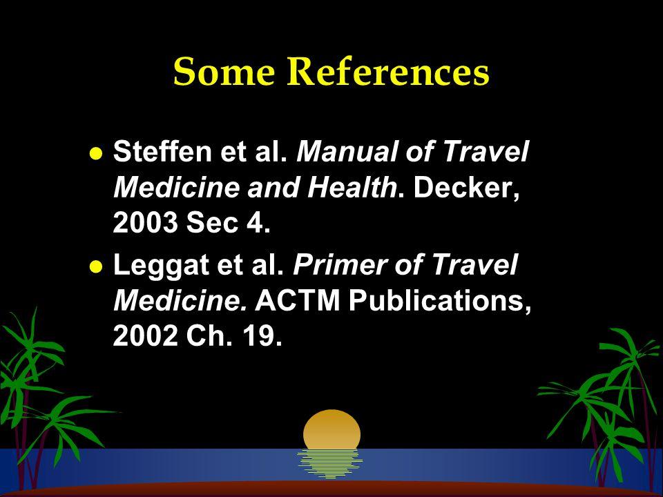 The Continuum of Travel Medicine During Travel Preventive Medicine Contingency Planning Treatment & Rehabilitation Visitors Pre-Travel Post-Travel