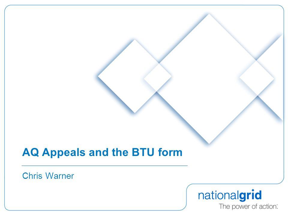 AQ Appeals and the BTU form Chris Warner