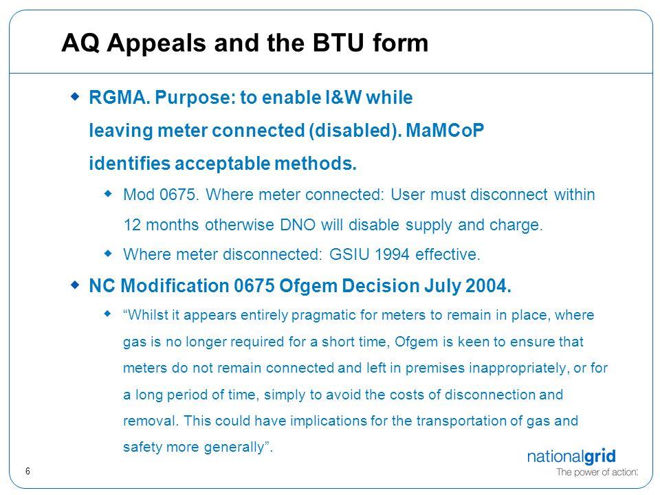 6 AQ Appeals and the BTU form  RGMA.