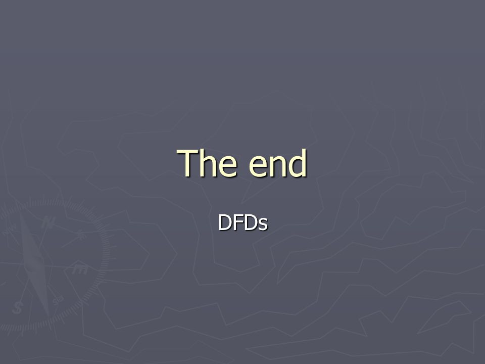 The end DFDs