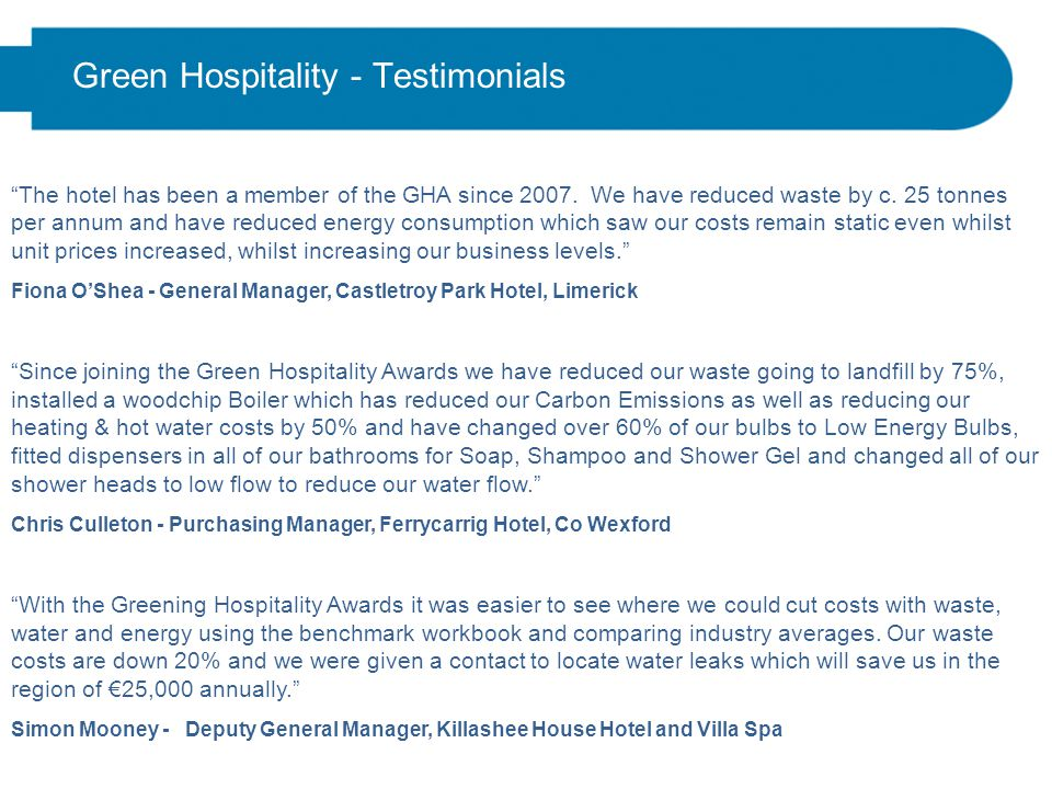 Green Hospitality Award nBenefits of project 2009 included: (c.