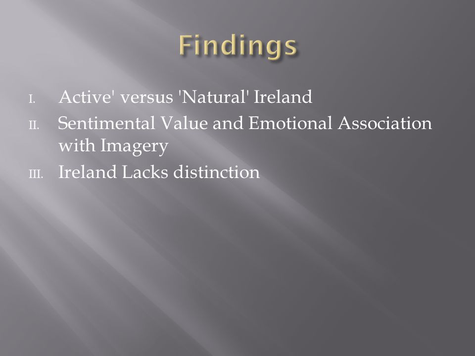 I. Active versus Natural Ireland II.