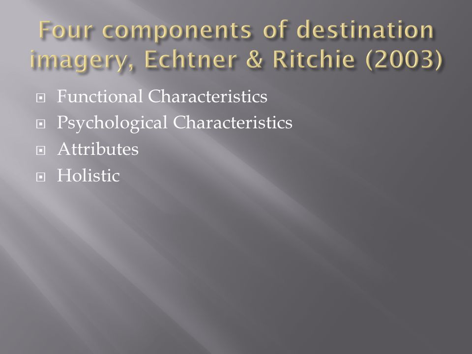  Functional Characteristics  Psychological Characteristics  Attributes  Holistic