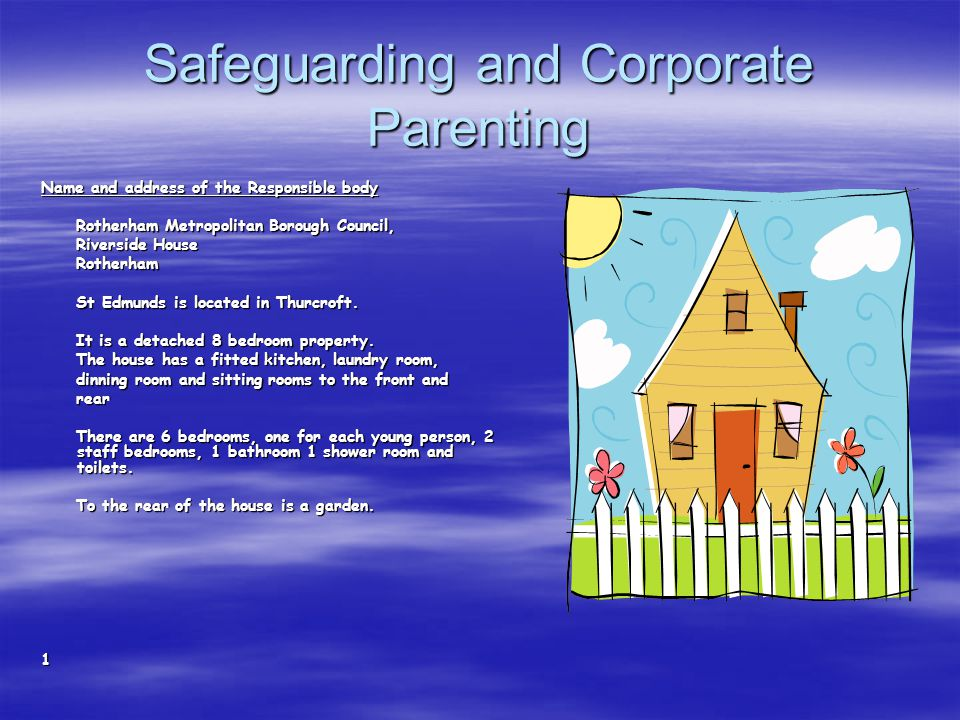 Safeguarding and Corporate Parenting Name and address of the Responsible body Rotherham Metropolitan Borough Council, Rotherham Metropolitan Borough Council, Riverside House Riverside House Rotherham Rotherham St Edmunds is located in Thurcroft.