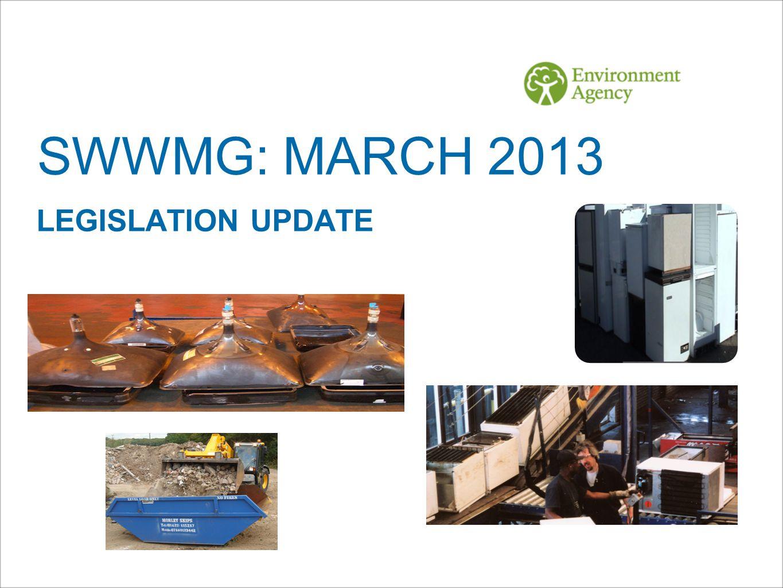 SWWMG: MARCH 2013 LEGISLATION UPDATE