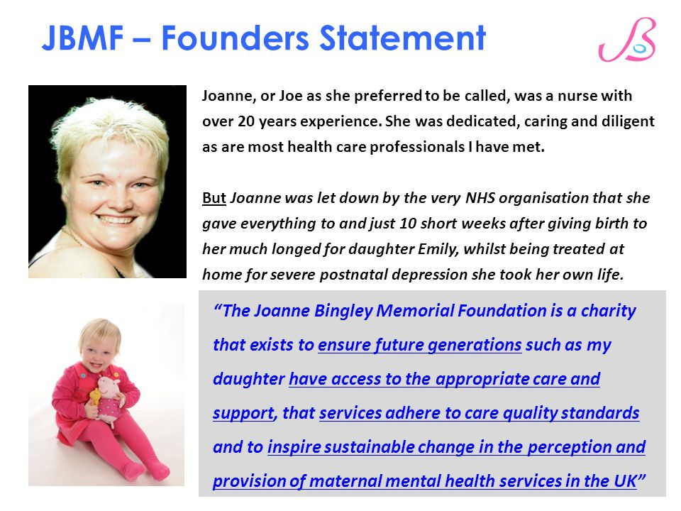 """JBMF – Founders Statement """"The Joanne Bingley Memorial Foundation is a charity that exists to ensure future generations such as my daughter have acces"""