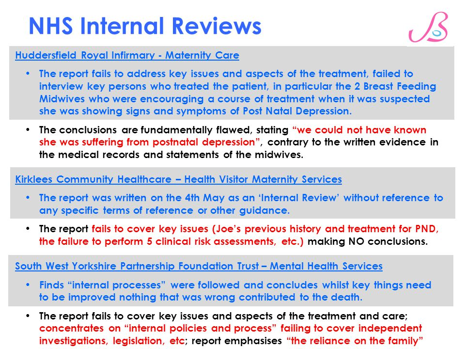 NHS Internal Reviews Huddersfield Royal Infirmary - Maternity Care The report fails to address key issues and aspects of the treatment, failed to inte