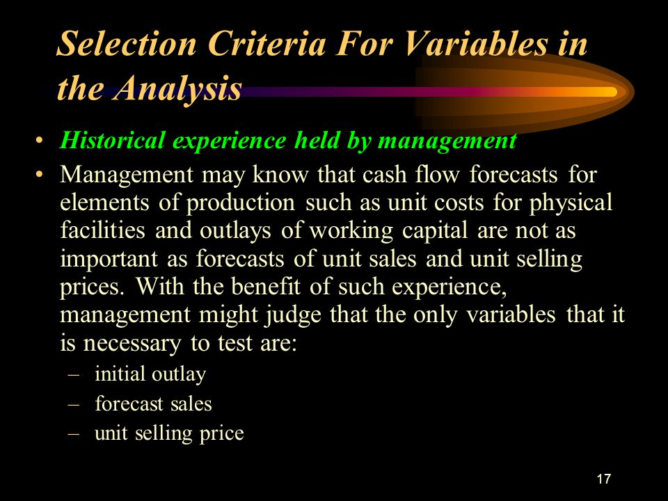 16 Selection Criteria For Variables in the Analysis Management s trust in the forecasts.