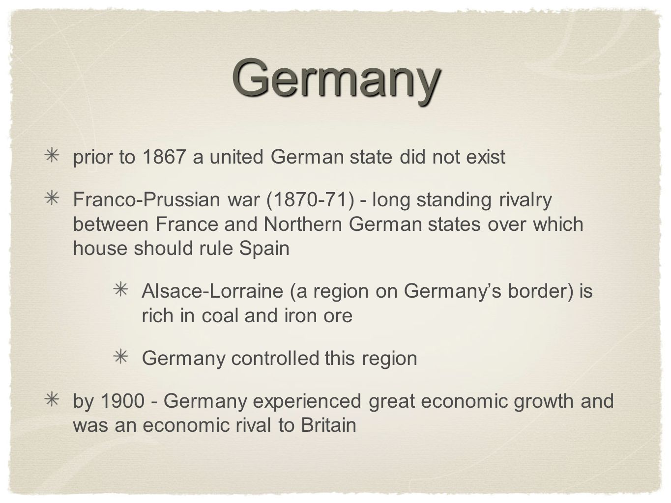 Germany prior to 1867 a united German state did not exist Franco-Prussian war (1870-71) - long standing rivalry between France and Northern German sta