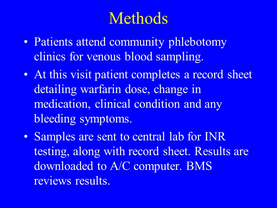 Methods Patients attend community phlebotomy clinics for venous blood sampling.
