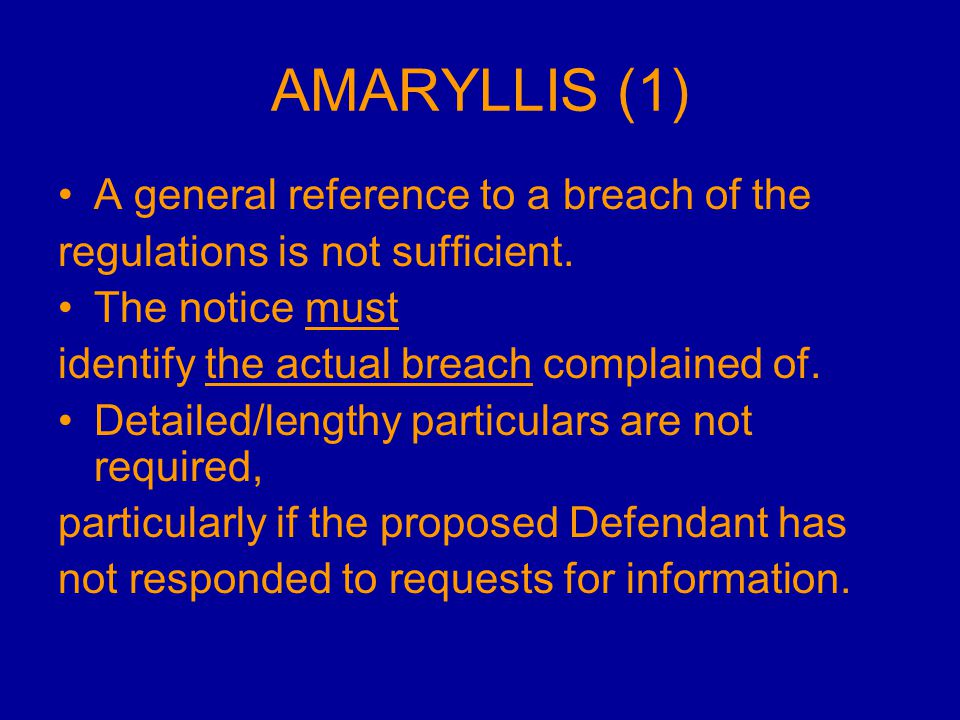 AMARYLLIS (1) A general reference to a breach of the regulations is not sufficient.