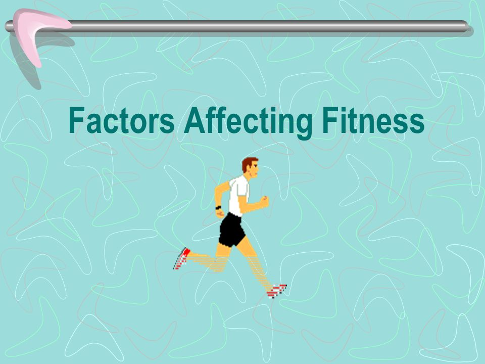The fitness of each individual is affected by a number of interrelated factors.