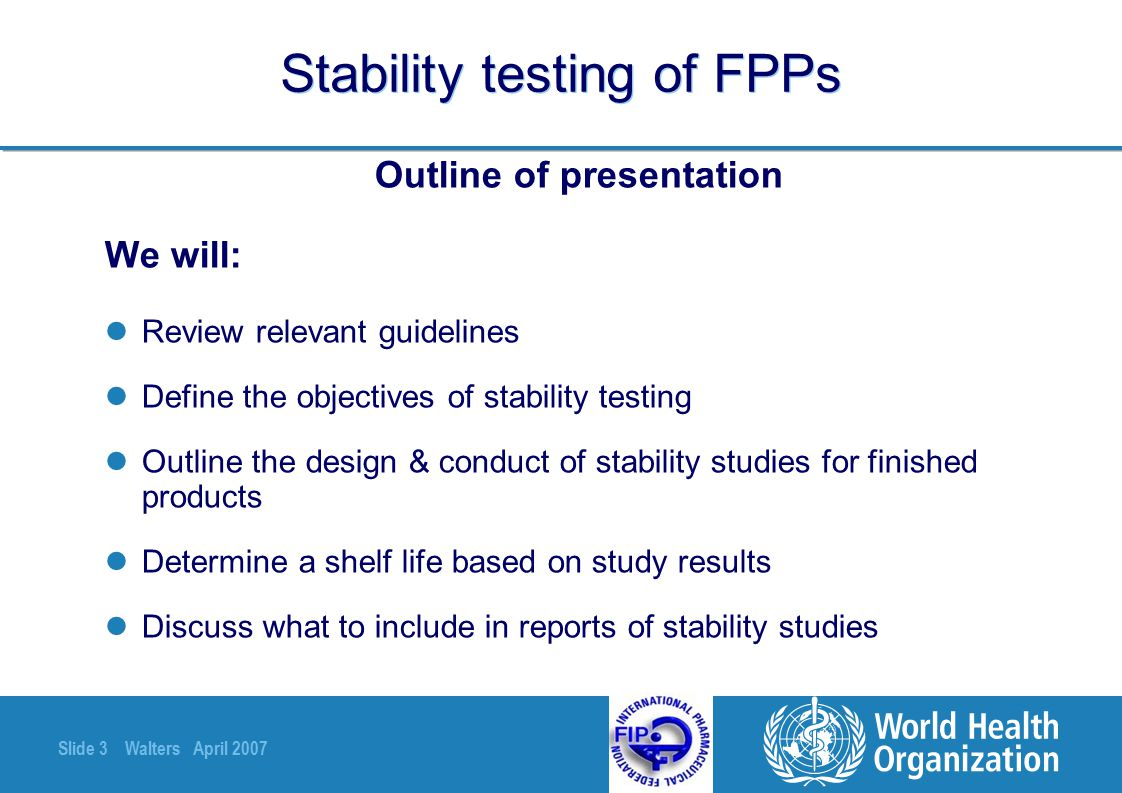 Slide 54 Walters April 2007 Where appropriate, attention should be paid to reviewing the adequacy of the mass balance & different stability & degradation performance ICH 2003 Estimation of shelf life –In other words: If the loss of active is not of the same order (=approximately the same) as formation of degradation products, more investigation is needed.