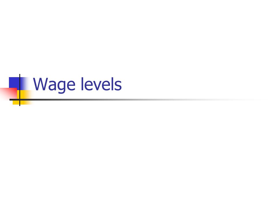 Wage levels