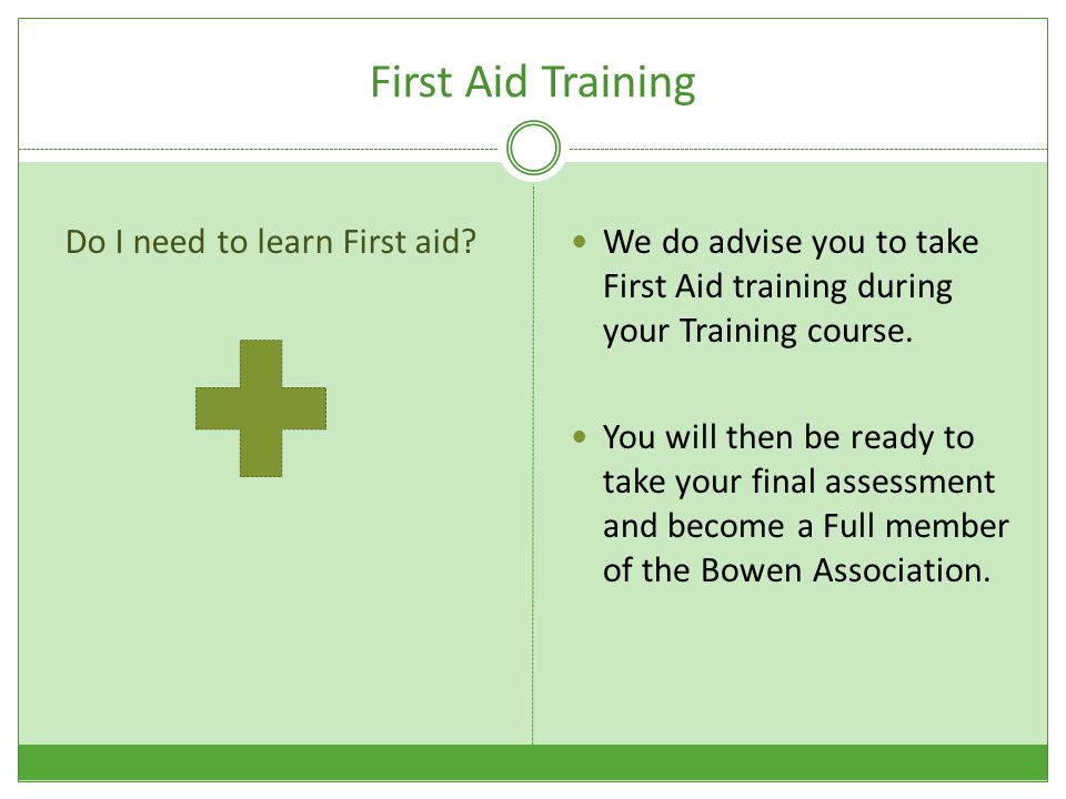 First Aid Training Do I need to learn First aid.