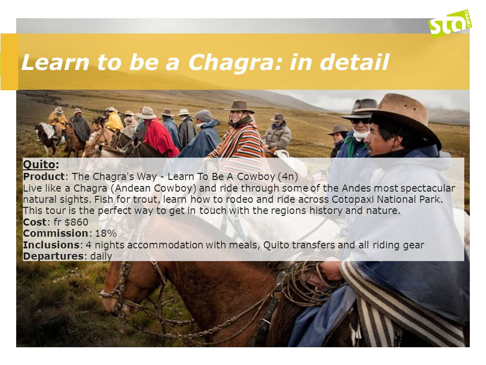 Learn to be a Chagra: in detail Quito: Product: The Chagra's Way - Learn To Be A Cowboy (4n) Live like a Chagra (Andean Cowboy) and ride through some