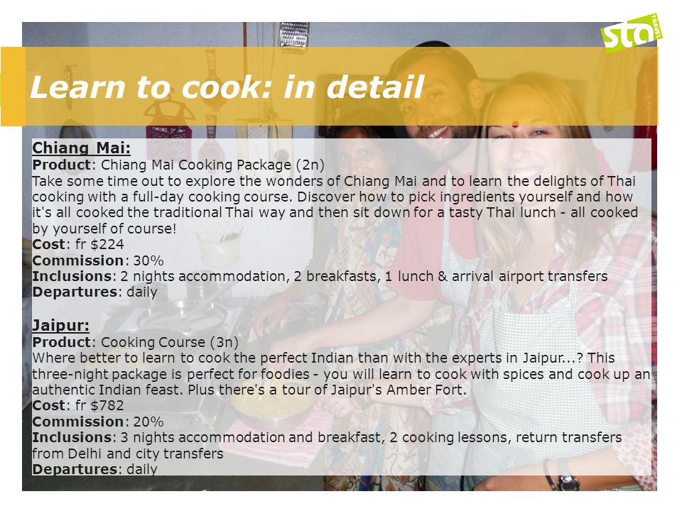 Learn to cook: in detail Chiang Mai: Product: Chiang Mai Cooking Package (2n) Take some time out to explore the wonders of Chiang Mai and to learn the delights of Thai cooking with a full-day cooking course.