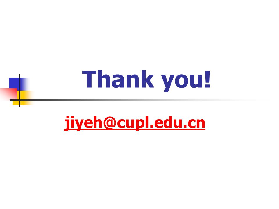 jiyeh@cupl.edu.cn Thank you!