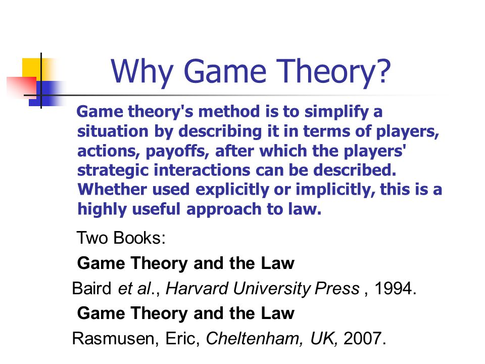 Why Game Theory.