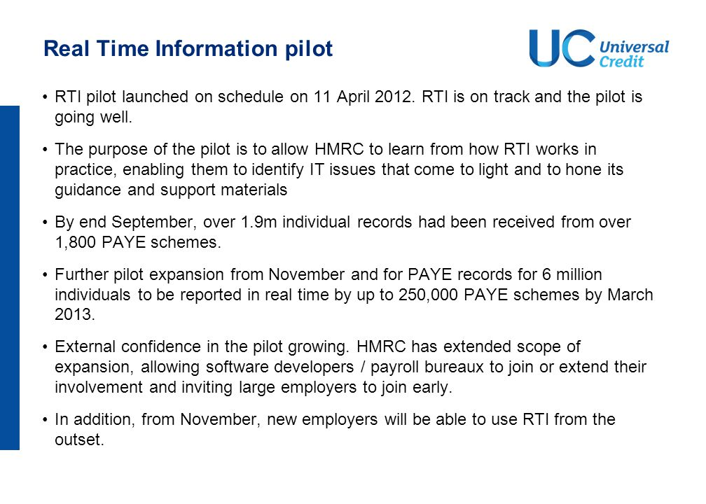 Real Time Information pilot RTI pilot launched on schedule on 11 April 2012.