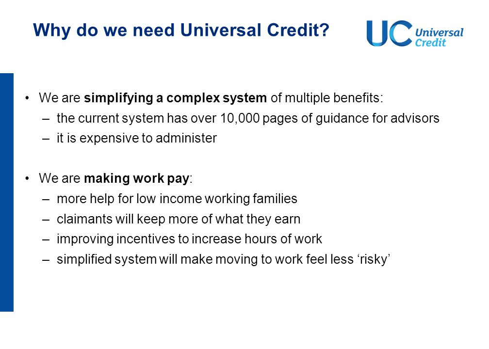 Why do we need Universal Credit.