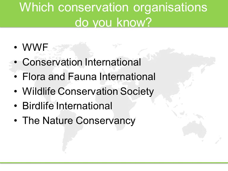 Which conservation organisations do you know.
