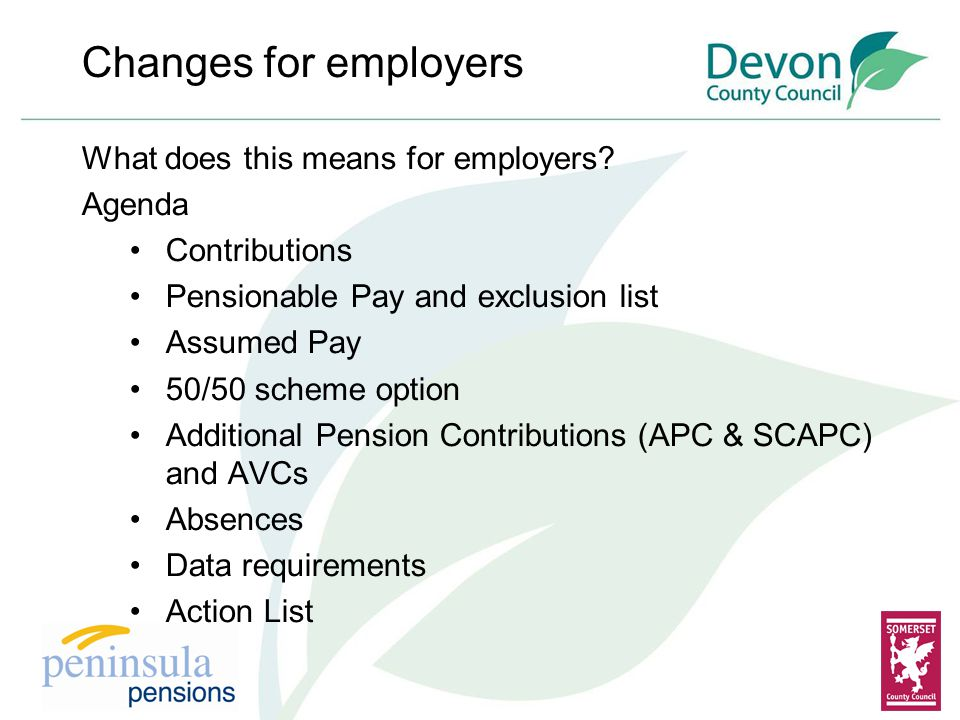 Changes for employers What does this means for employers.